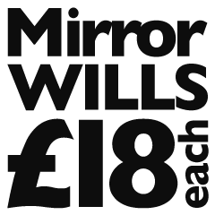 Mirror Wills / Joint Wills only £ each